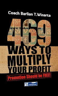 Buku 469 Ways to Multiply Your Profit by Coach Barlian T Winarta