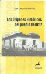 LOS ORÍGENES DE ORTIZ.2002.