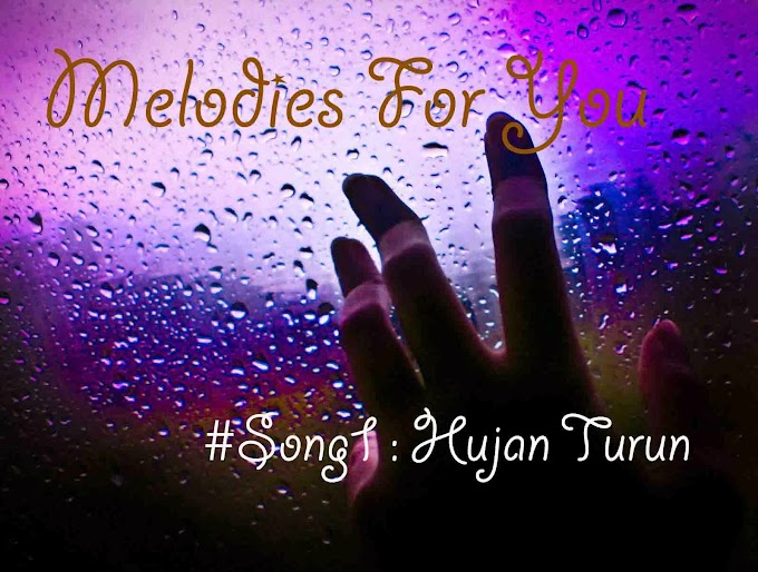 Melodies For You - Part I