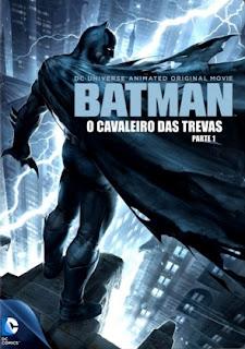 Batman: O Cavaleiro das Trevas Parte 1 – Dublado