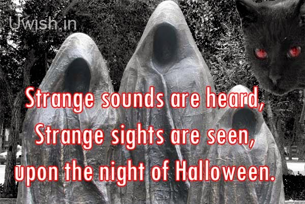 Happy Halloween e greeting cards and wishes, quotes on strange nights.