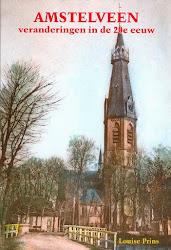 Amstelveen, veranderingen in de 20ste eeuw