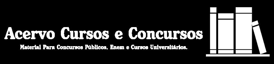 Acervo Cursos e Concursos