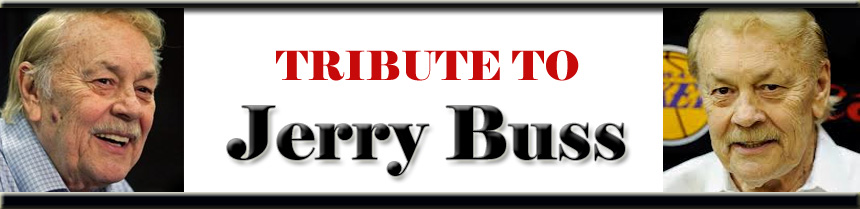 Tribute To Jerry Buss