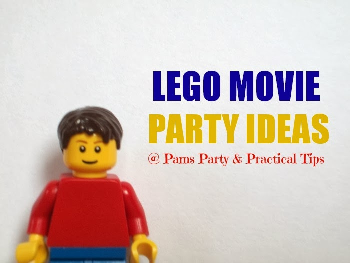 Pams Party & Practical Tips: The LEGO Movie Party Ideas