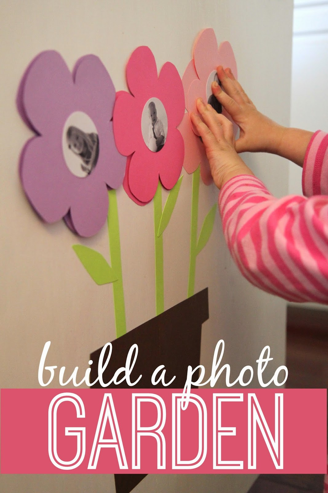 Toddler Approved Build A Photo Garden For Babies Toddlers