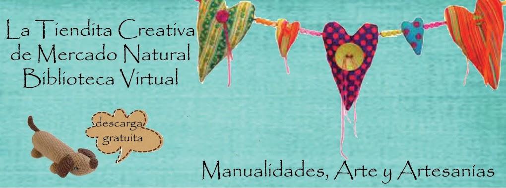 La Tiendita Creativa de Mercado Natural Biblioteca de Descarga Gratuíta  Manualidades y Artesanías