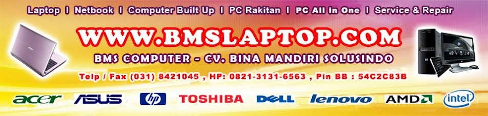 BMSLAPTOP.COM - Online Supplier - Notebook, Computer Built Up, All in One PC, Komputer Rakitan