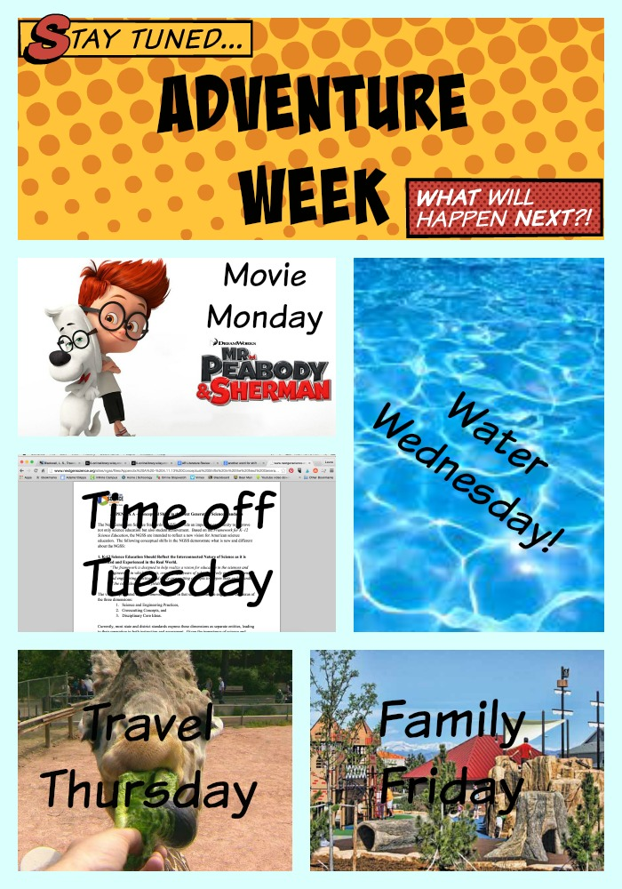 Summer Theme Week, Mr. Peabody & Sherman, Denver things to do, Adventure Week