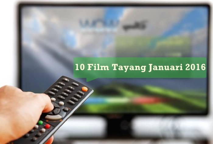 10 Film / Movie Tayang Januari 2016 Wajib Anda Tonton