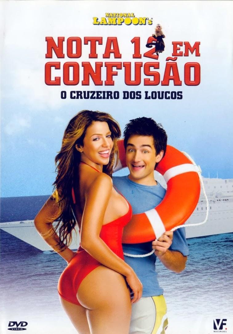 Nota 12 Em Confusão: O Cruzeiro dos Loucos – Dublado (2006)