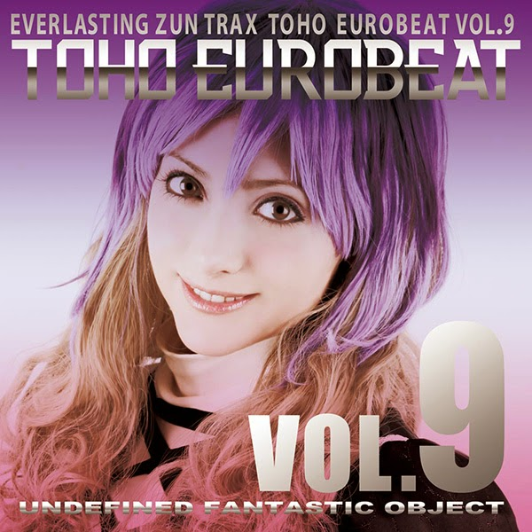 A-One - TOHO EUROBEAT VOL.9 UNDEFINED FANTASTIC OBJECT