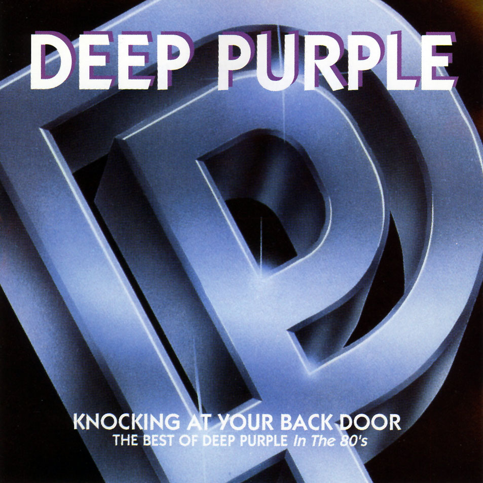 Balthi's Welt: Deep Purple - Knocking At Your Back Door: The Best of Deep Purple in the 80's