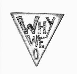 Why We O!