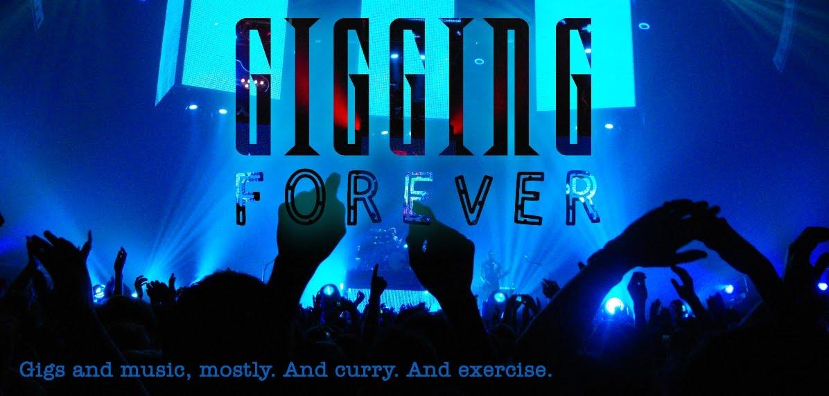 Gigging Forever