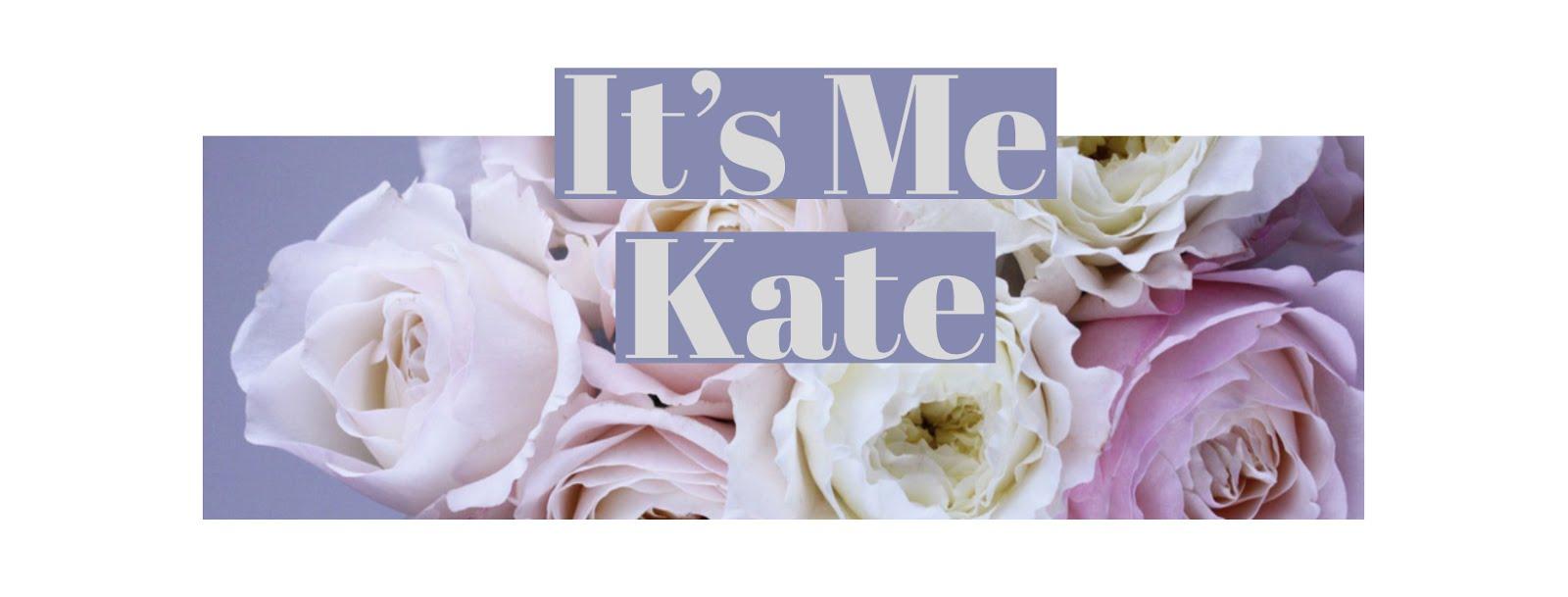 It's Me Kate