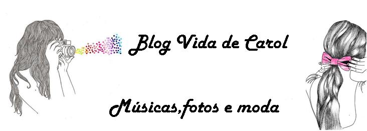 Blog Vida de Carol