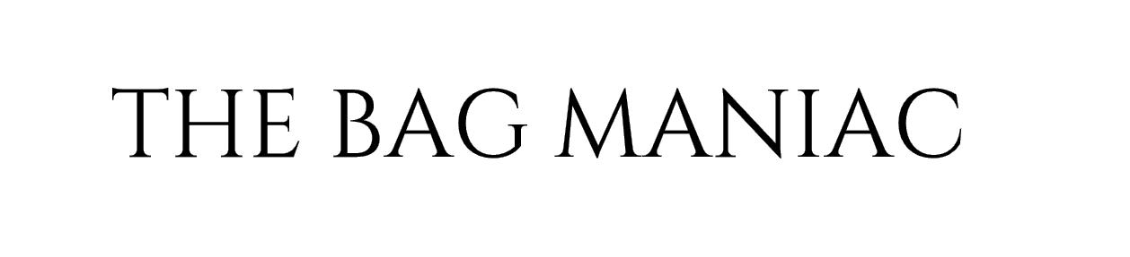 The Bag Maniac