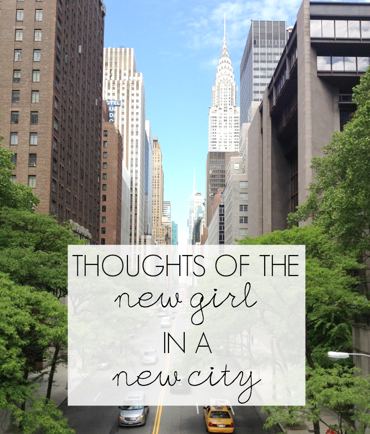 thoughts of the new girl in a new city