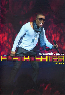 Alexandre Pires - Eletrosamba Ao Vivo - DVDRip