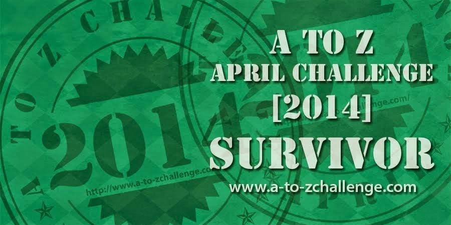 A-Z APRIL CHALLENGE 2014