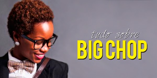 Big Chop Blog Manual dos Cachos