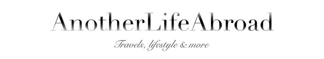 AnotherLifeAbroad - Travels, lifestyle and more.
