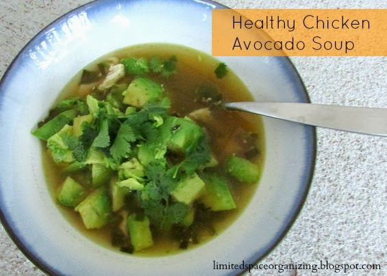 Limited Space Organizing: Monday Meals: Avocado and Chicken Soup