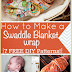 How to Make a Swaddle Blanket: 7 Free DIY Patterns