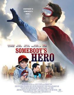 Watch Somebody's Hero 2011 DVDRip Hollywood Movie Online | Somebody's Hero 2011 Hollywood Movie Poster