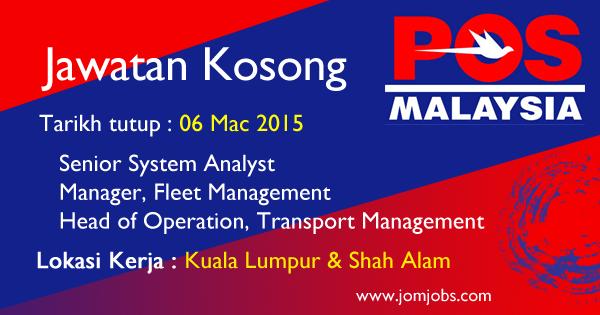 Jawatan Kosong POS Malaysia Berhad - 06 Mac 2015