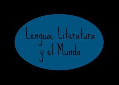 Lengua, literatura y el mundo.