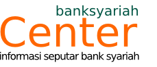 Bank Syariah Center