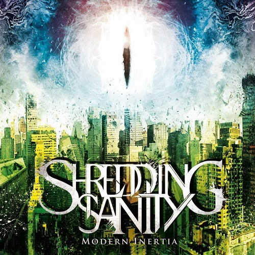 Shredding Sanity - Modern Inertia 2013