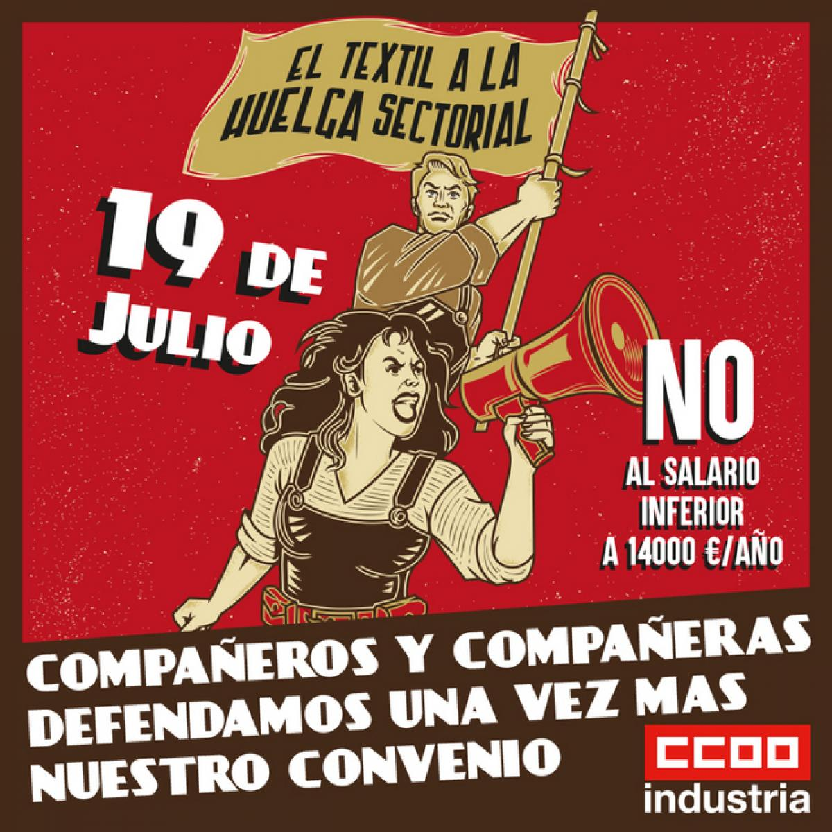 19 julio Movilizaciones en el sector del Textil