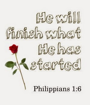 God will finish what He started