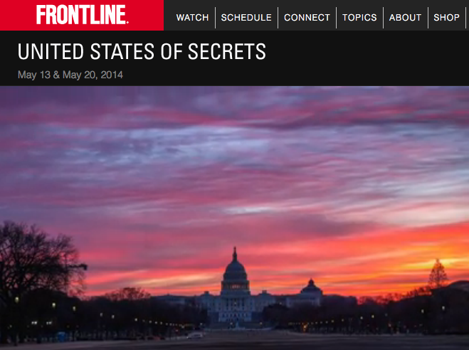 http://www.pbs.org/wgbh/pages/frontline/united-states-of-secrets/