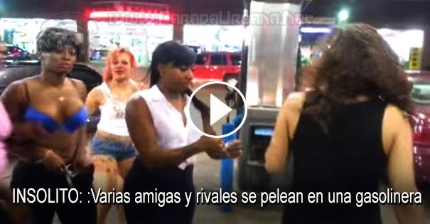 PELEAS CALLEJERAS:Varias amigas y rivales se pelean en una gasolinera