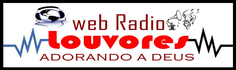 Web Radio Louvores