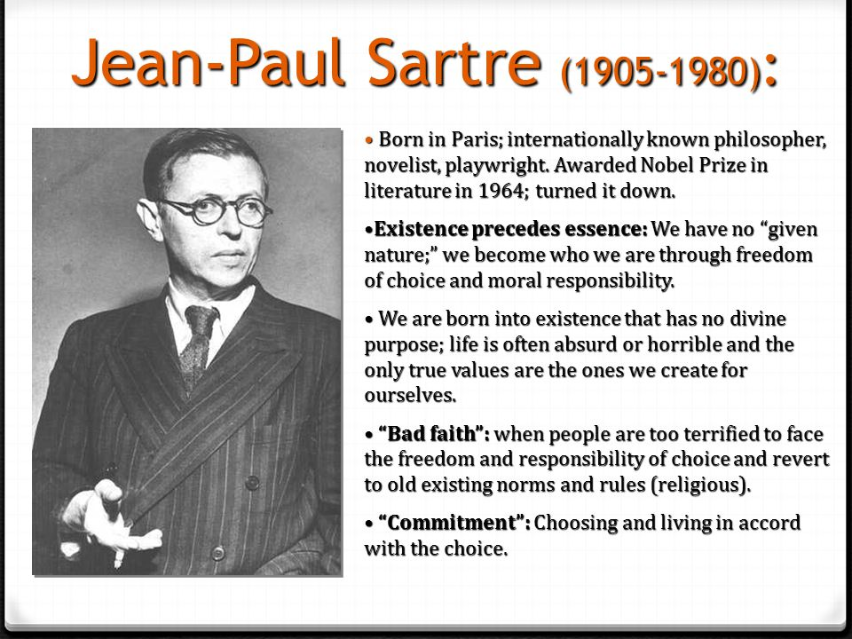 "jean paul sartre and the nature of ― jean-paul sartre, the wretched of the earth 30 likes like ""i think of death only with tranquility, as an end i refuse to let death hamper life  ""consciousness is a being the nature of which is to be conscious of the nothingness of its being"" ― jean-paul sartre 28 likes like."