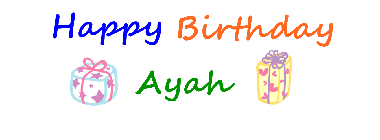 Happy Birthday Ayah