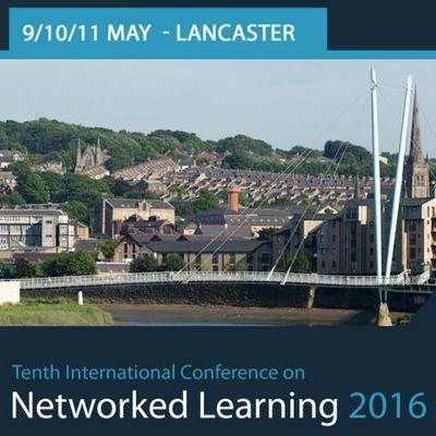 Attending: 10th International Networked Learning Conference 2016