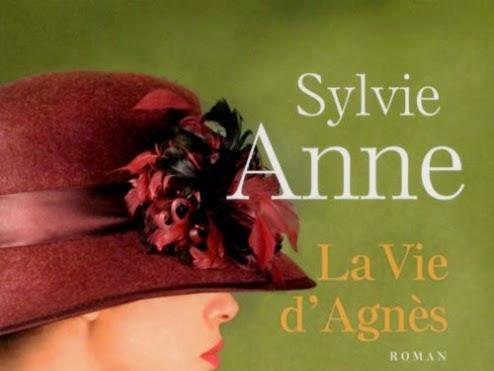 La vie d'Agnès de Sylvie Anne