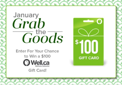Ebates Win $100 Well.ca Gift Card January Grab The Goods Contest