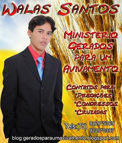 Walas Santos Ministério gerados para um avivamento.