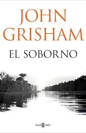 El soborno, nuevo thriller de John Grisham