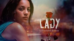 Lady la vendedora de rosas