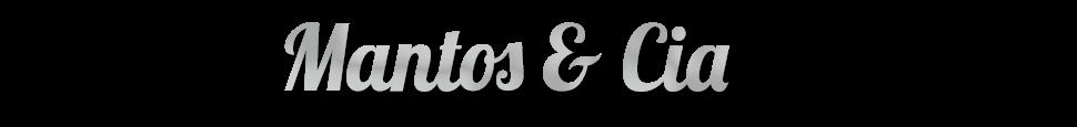 Mantos & Cia