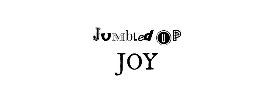 Jumbled Up Joy