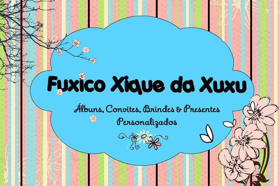 Fuxico Xique da Xuxu